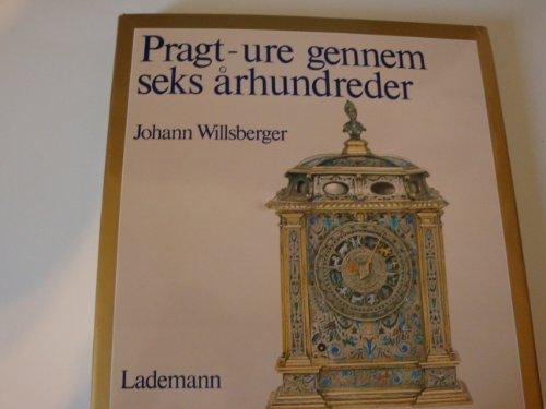 Pragt - ure gennem seks arhundreder: Willsberger, Johann