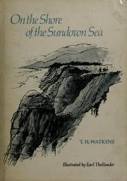 9788715608445: On the Shore of the Sundown Sea by T. H. Watkins (1973-08-02)