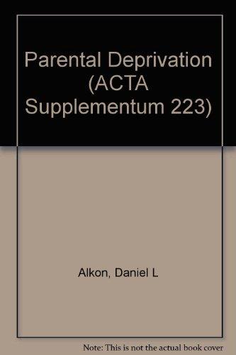 Parental Deprivation (ACTA Supplementum 223): Alkon, Daniel L