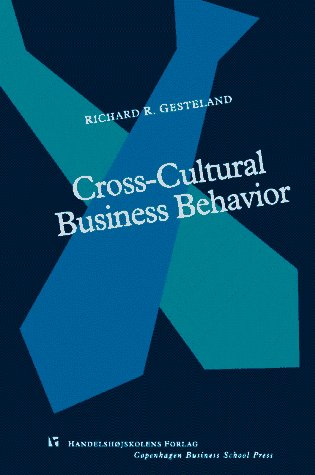 9788716133335: Cross-cultural Business Behavior: Marketing, Negotiating and Managing Across Cultures (Series A)