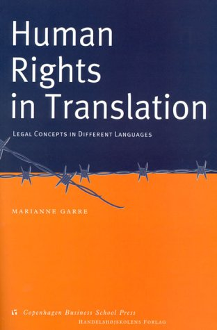 9788716134356: Human Rights in Translation: Legal Concepts in Different Languages