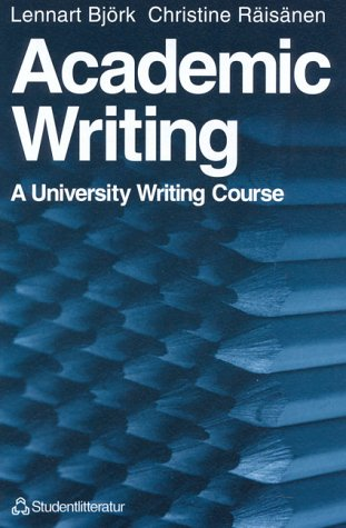 9788716134783: Academic Writing: A University Writing Course