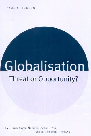 9788716135247: Globalisation: Threat or Opportunity