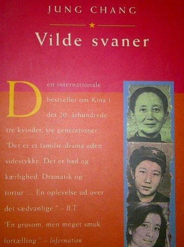 Vilde svaner - Tre døtre af Kina: Chang, Jung