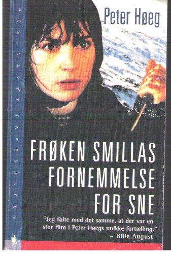 9788716149626: Frøken Smillas fornemmelse for sne: Roman (Danish Edition)