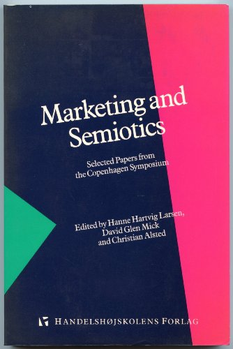 9788717035911: Marketing and semiotics: Selected papers from the Copenhagen symposium (Studies from the Marketing Institute)