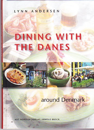 Dining with the Danes - around Denmark: Lynn Andersen