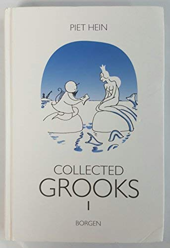 Collected Grooks 1 [Hardcover] [Jan 01, 2002]: Piet Hein