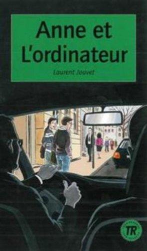 Anne et Lordinateur: Jouvet, Laurent