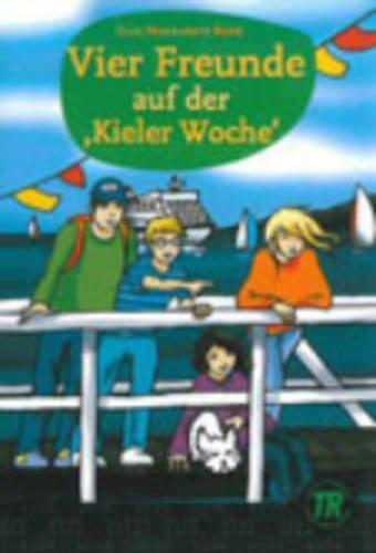 9788723906427: Teen Readers - German: Vier Freunde auf der Kieler Woche