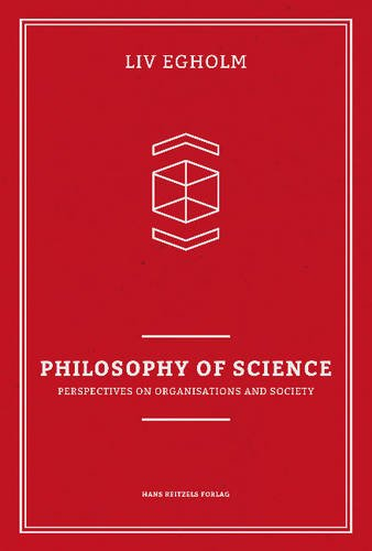9788741256573: Philosophy of Science: Perspective on Organisations and Society