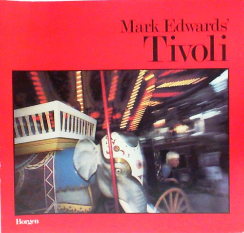 Mark Edwards' Tivoli: Edwards, Mark