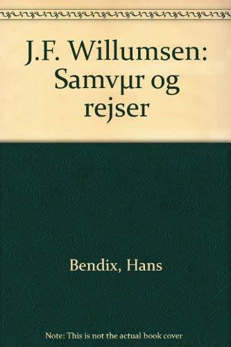 J F Willumsen - Samvaer Og Regser: Bendix, Hans