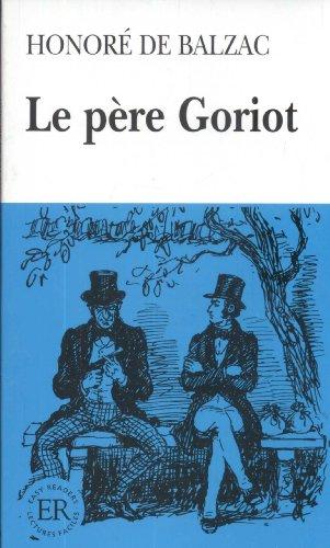9788742976203: Le Pere Goriot (Facile a lire)