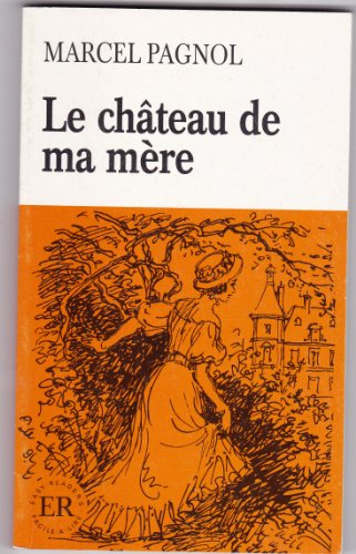 9788742977507: Le Chateau De MA Mere (Easy Readers)