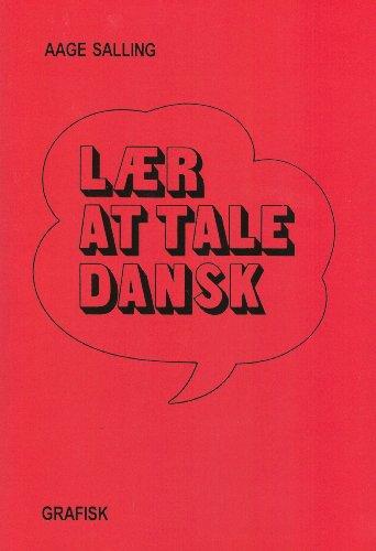 Laer at Tale Dansk: Learn to Speak: Salling, Aage