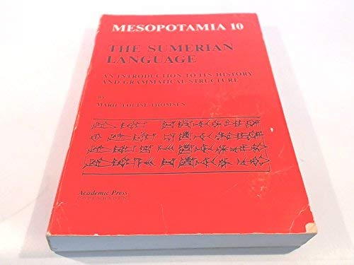 9788750025160: Sumerian Language: An Introduction to Its History and Grammatical Structure (Mesopotamia)