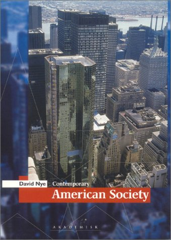 9788750036296: Contemporary American Society