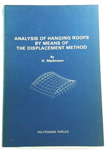 9788750203766: Analysis of hanging roofs by means of the displacement method