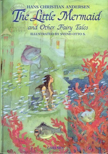 Hans Christian Andersen: The Little Mermaid and Other Fairy Tales: Hans Christian Andersen