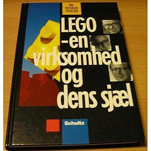 9788756979788: LEGO: En virksomhed og dens sjæl (Danish Edition)