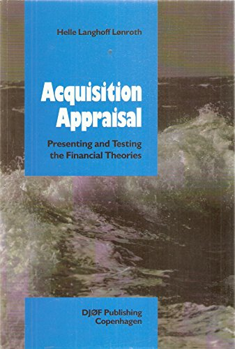 Acquisition Appraisal: Presenting and Testing the Financial Theories: Lonroth, Helle Langhoff