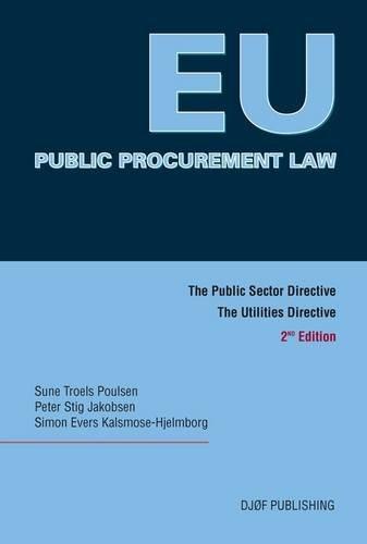 9788757422788: EU Public Procurement Law: The Public Sector Directive, The Utilities Directive (Second Edition)
