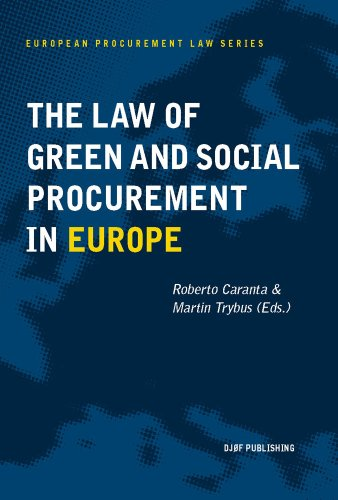 9788757423259: The Law of Green and Social Procurement in Europe (European Procurement Law)