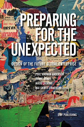9788757431575: Preparing for the Unexpected: Design of the Future Global Enterprise