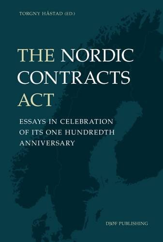 9788757433227: The Nordic Contracts Act: Essays in Celebration of Its One Hundredth Anniversary
