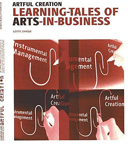 9788759311097: Artful Creation: Learning-Tales of Arts-in-Business