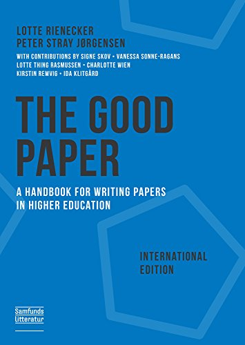 9788759331330: The Good Paper International Edition: A Handbook for Writing Papers in Higher Education