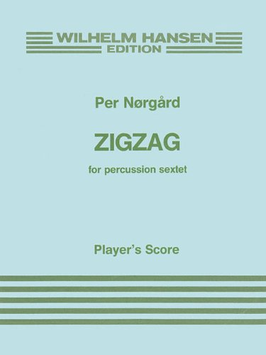 9788759805732: Zigzag For Percussion Sextet Player'S Score