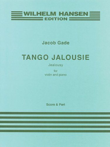 9788759808948: TANGO JALOUSIE JEALOUSY FOR VIOLIN AND PIANO PERFORMANCE SCORE AND PART
