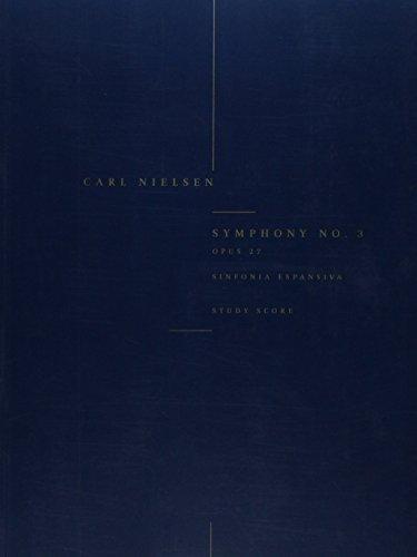 9788759811450: Carl Nielsen: Symphony No.3 'Sinfonia Espansiva' Op.27 (Study Score)