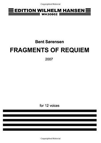 FRAGMENTS OF REQUIEM: Sørensen, Bent