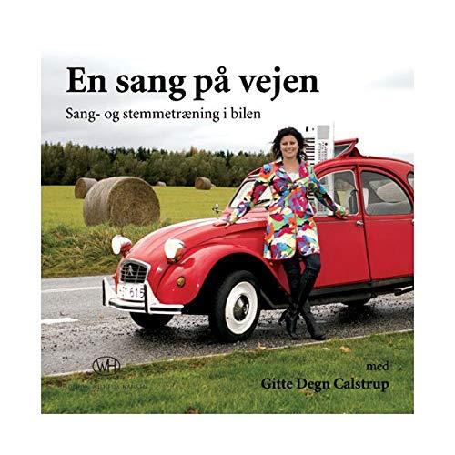 9788759819685: Gitte Degn Calstrup: En Sang p Vejen