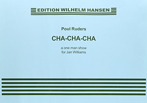 9788759850633: POUL RUDERS: 'CHA-CHA-CHA' A ONE MAN SHOW FOR JAN WILLIAMS LATIN PER B