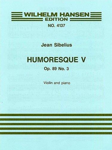 Humoreske Nr.5 op.89,3 :für Violine und Klavier: Jean Sibelius