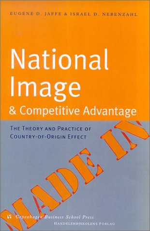9788763000314: National Image and Competitive Advantage: The Theory and Practice of Country-Of-Origin Effect