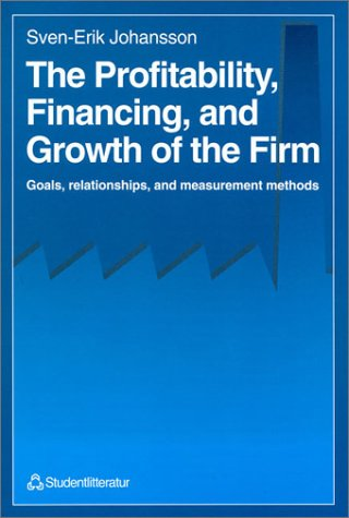 9788763000338: The Profitability, Financing and Growth of the Firm: Goals, Relationships and Measurement Methods