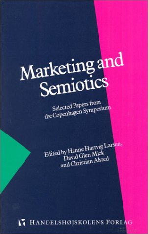 9788763000420: Marketing and Semiotics: Selected Papers from the Copenhagen Symposium