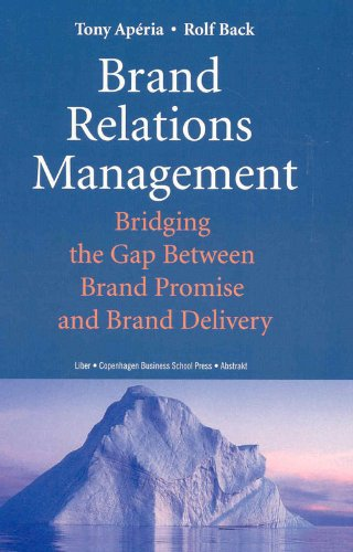 9788763001212: Brand Relations Management: Bridging the Gap Between Brand Promise and Brand Delivery