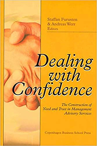 Dealing with Confidence: The Construction of Need