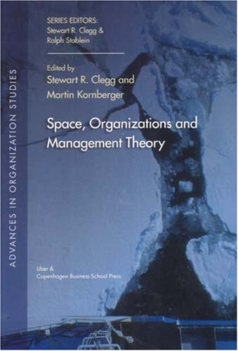 9788763001649: Space, Organization and Management Theory (Advances in Organization Studies)