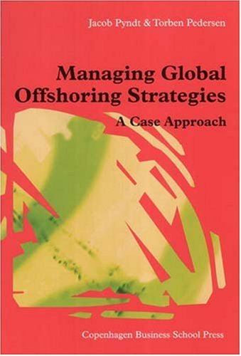 9788763001694: Managing Global Offshoring Strategies: A Case Approach