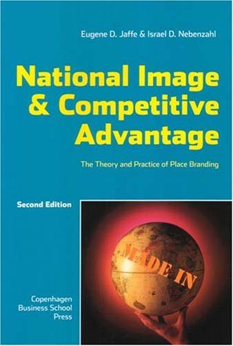 9788763001724: National Image and Competitive Advantage: The Theory and Practice of Place Branding
