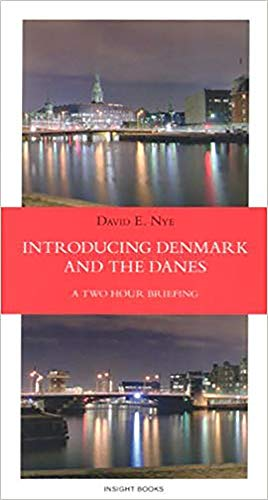 9788763002110: Introducing Denmark and the Danes: A Two Hour Briefing (Revised Edition)