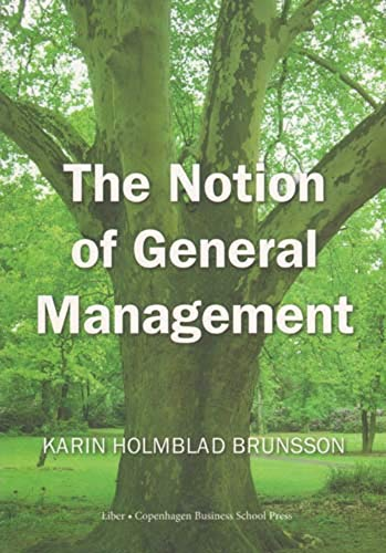 9788763002172: The Notion of General Management