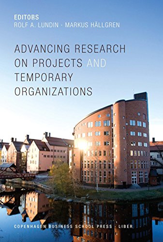 9788763002486: Advancing Research on Projects and Temporary Organizations